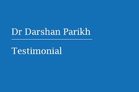 Testimonial- Dr Darshan Parikh